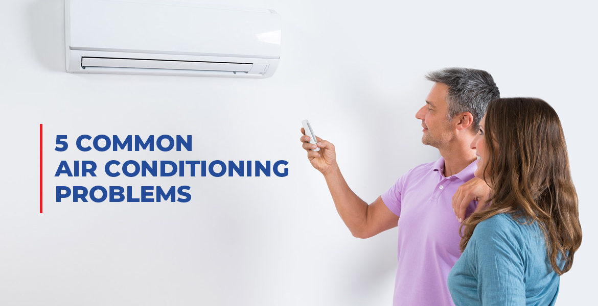5 Common Air Conditioning Problems